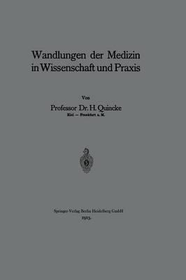 Wandlungen Der Medizin in Wissenschaft Und Praxis