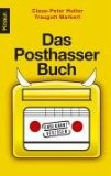Das Posthasser-Buch. Unbekannt verzogen