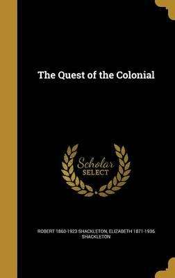 QUEST OF THE COLONIA...