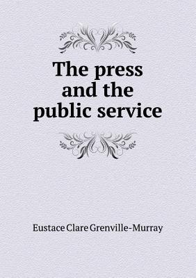 The Press and the Public Service