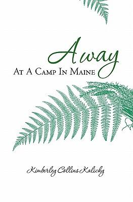 Away at a Camp in Maine