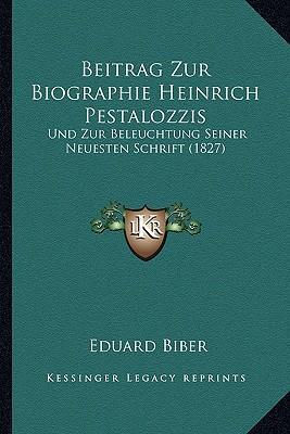 Beitrag Zur Biographie Heinrich Pestalozzis