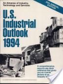 U. S. Industrial Outlook, 1994