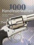 1000 Handfeuerwaffen