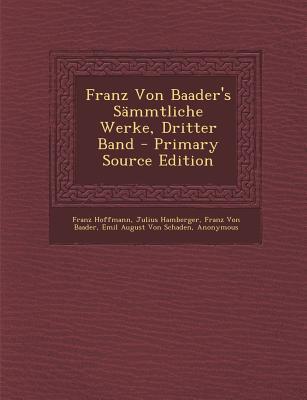 Franz Von Baader's Sammtliche Werke, Dritter Band