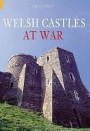 Welsh Castles at War