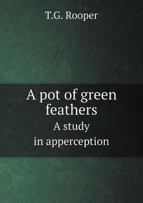 A Pot of Green Feath...
