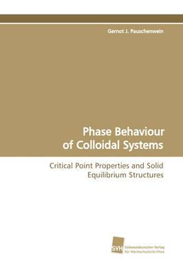 Phase Behaviour of Colloidal Systems