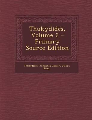 Thukydides, Volume 2 - Primary Source Edition