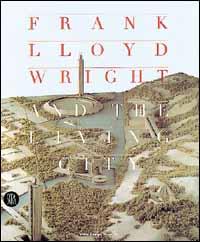 Frank Lloyd Wright a...
