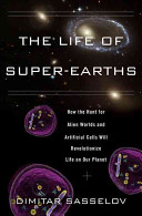 Life of Super-Earths