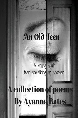 An Old Teen