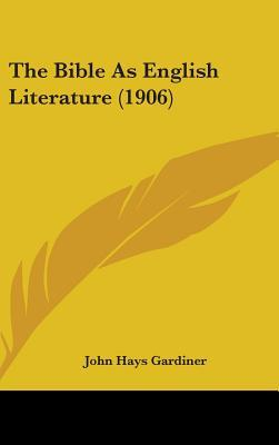 The Bible as English Literature (1906)