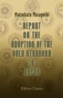Report on the Adoption of the Gold Standard in Japan