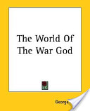 The World of the War God