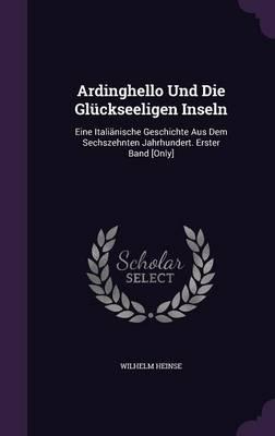 Ardinghello Und Die ...