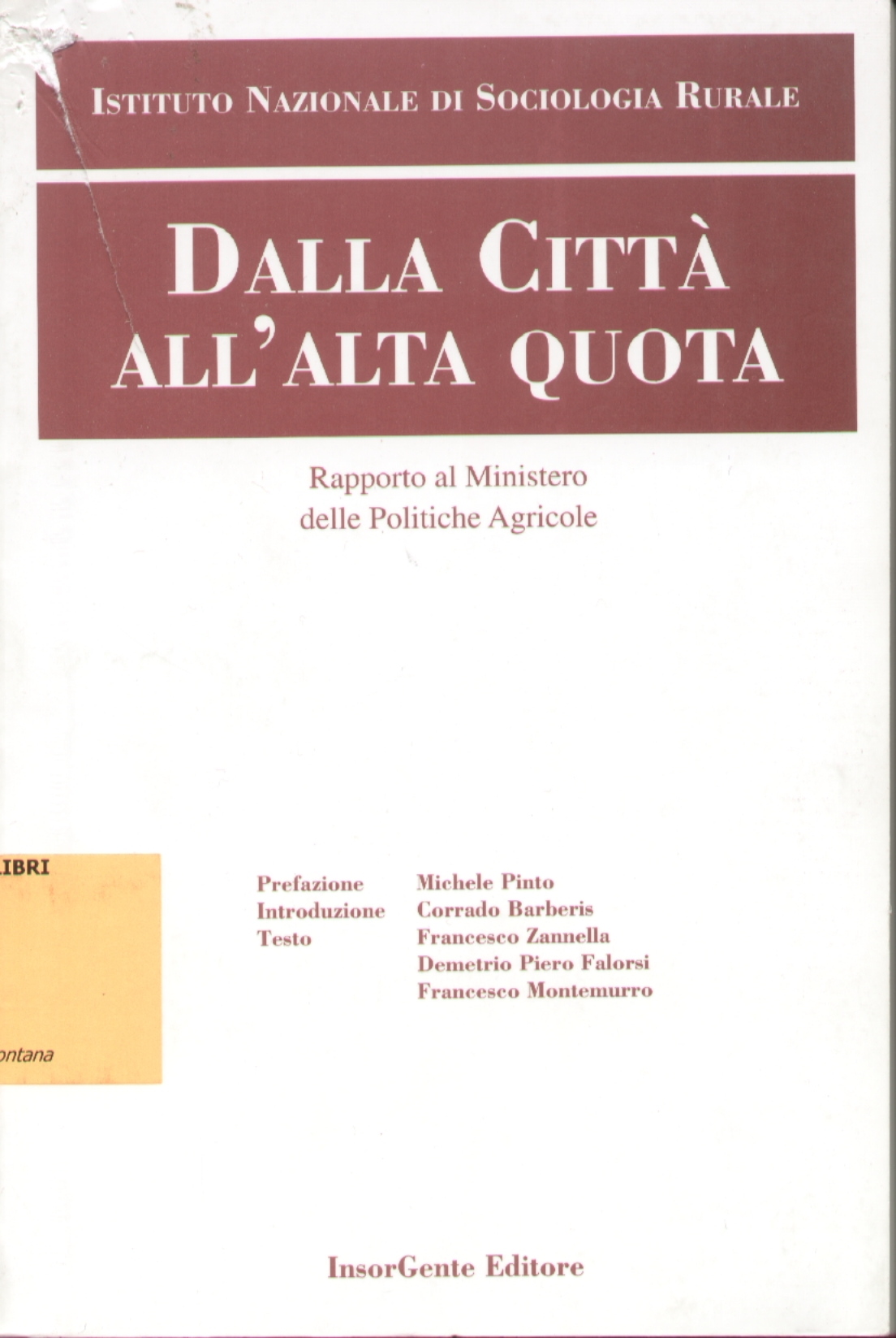 Dalla città all'alta quota