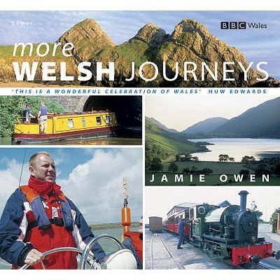 More Welsh Journeys