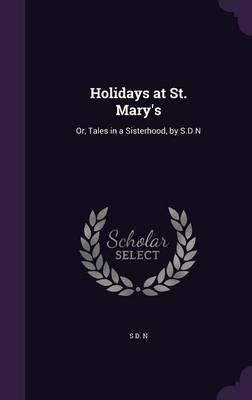 Holidays at St. Mary's