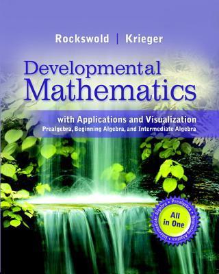 Developmental Mathematics With Applications and Visualization