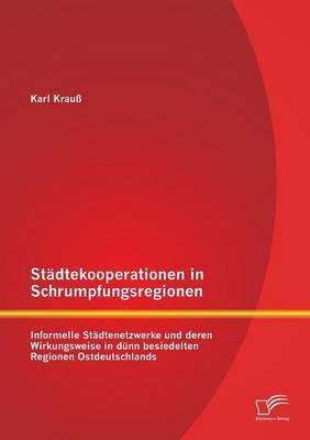 Städtekooperationen in Schrumpfungsregionen
