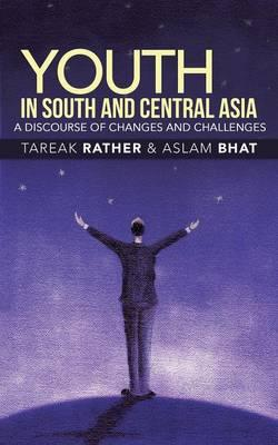 Youth in South and Central Asia