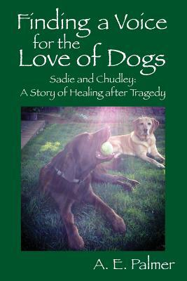 Finding a Voice for the Love of Dogs