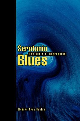 Serotonin Blues