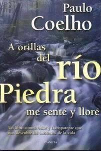 A orillas del rio piedra me senté y lloré