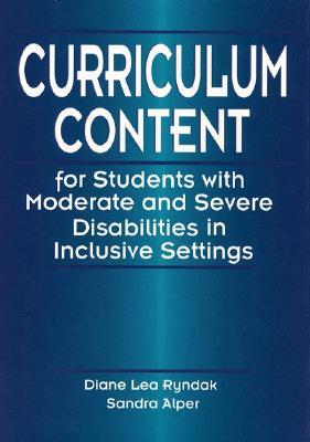Curriculum Content for Students With Moderate and Severe Disabilities in Inclusive Settings