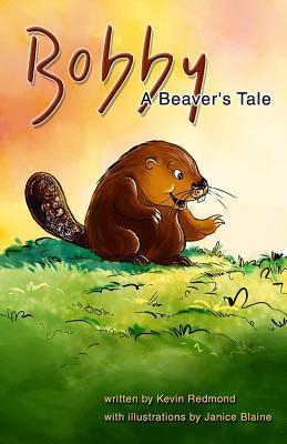 Bobby, a Beaver's Tale