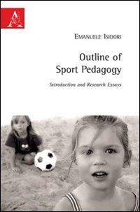 Outline of sport pedagogy. Introduction and research essays