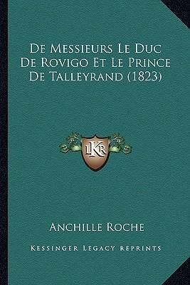 de Messieurs Le Duc de Rovigo Et Le Prince de Talleyrand (1823)