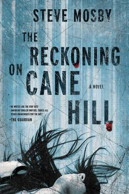 The Reckoning on Cane Hill