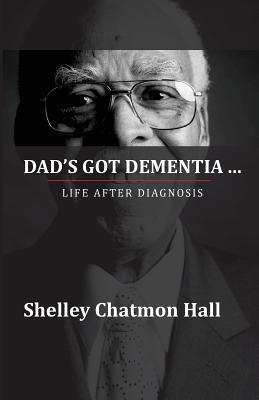 Dad's Got Dementia