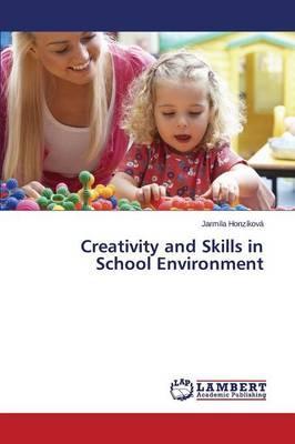 Creativity and Skills in School Environment