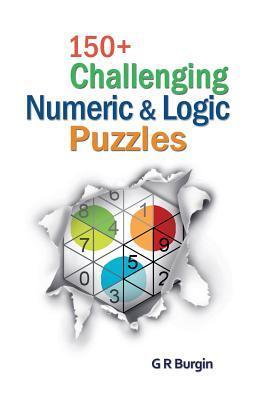 150+ Challenging Numeric & Logic Puzzles