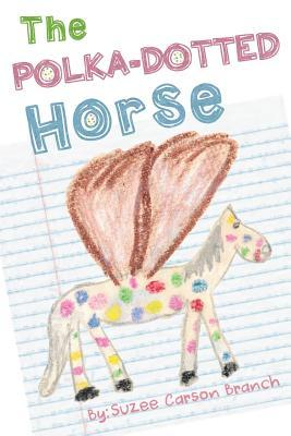 The Polka-dotted Horse