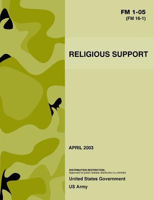 Fm 1-05 Fm 16-1 Religious Support April 2003