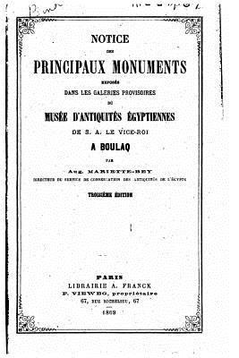 Notice Des Principaux Monuments Exposés Dans Les Galeries Provisoires