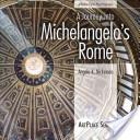 A Journey Into Michelangelo's Rome