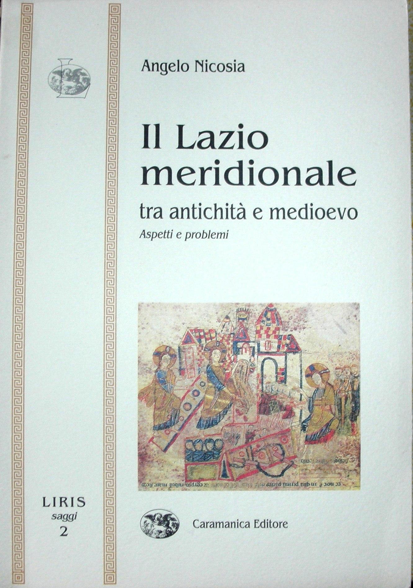 Il Lazio meridionale tra antichita e Medioevo