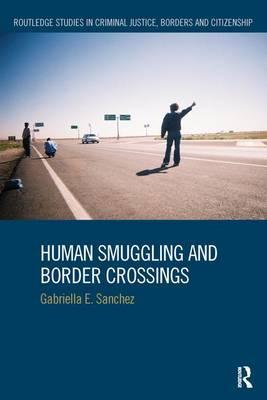 Human Smuggling and Border Crossings