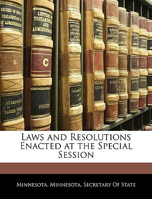 Laws and Resolutions Enacted at the Special Session