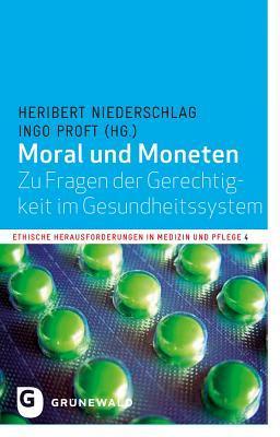 Moral Und Moneten