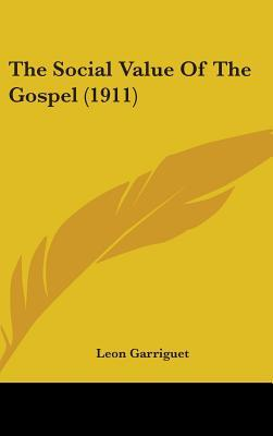 The Social Value of the Gospel (1911)