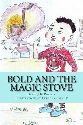 Bold and the Magic Stove