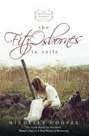 The FitzOsbornes In Exile: The Montmaray Journals 2
