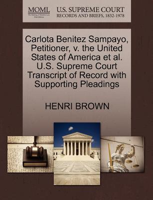 Carlota Benitez Sampayo, Petitioner, V. the United States of America et al. U.S. Supreme Court Transcript of Record with Supporting Pleadings