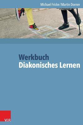 Werkbuch Diakonisches Lernen